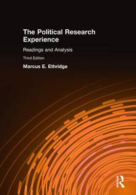 The Political Research Experience - Readings and Analysis (Hardcover, 3rd Revised edition): Marcus E Ethridge