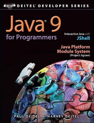 Java 9 for Programmers (Paperback, 4th edition): Paul Deitel, Harvey Deitel