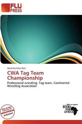 Cwa Tag Team Championship (Paperback): Gerd Numitor