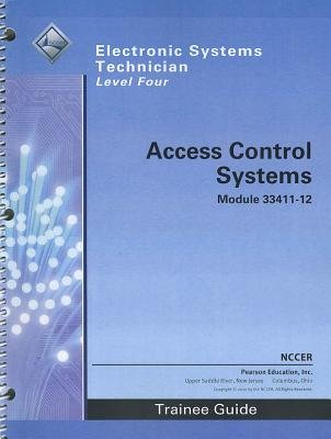 33411-12 Access Control Systems TG (Paperback, 3rd Revised edition): Nccer