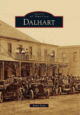 Dalhart (Paperback): Robin Scott