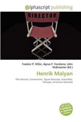 Henrik Malyan (Paperback): Frederic P. Miller, Agnes F. Vandome, John McBrewster