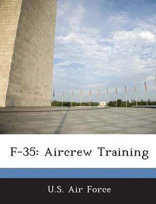 F-35 - Aircrew Training (Paperback):