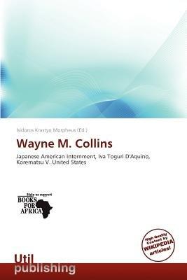 Wayne M. Collins (Paperback): Isidoros Krastyo Morpheus