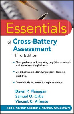 Essentials of Cross-Battery Assessment (Electronic book text, 3rd Revised edition): Samuel O. Ortiz, Dawn P. Flanagan, Vincent...