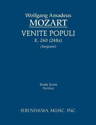 Venite Populi, K. 260 (248a) - Study Score (Latin, Paperback): Wolfgang Amadeus Mozart