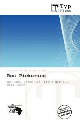 Ron Pickering (Paperback): Cornelia Cecilia Eglantine