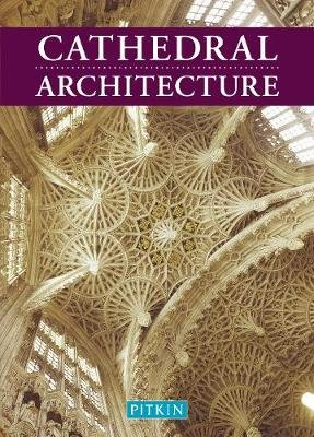 Cathedral Architecture (Staple bound, New edition): Martin S. Briggs