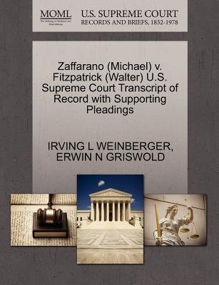 Zaffarano (Michael) V. Fitzpatrick (Walter) U.S. Supreme Court Transcript of Record with Supporting Pleadings (Paperback):...