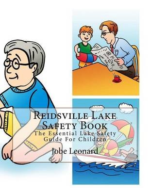 Reidsville Lake Safety Book - The Essential Lake Safety Guide for Children (Paperback): Jobe Leonard