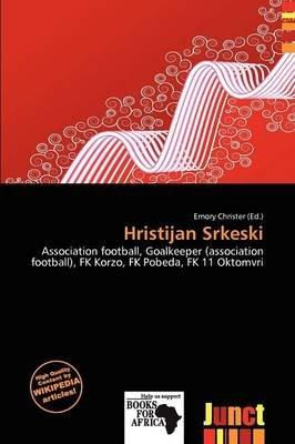 Hristijan Srkeski (Paperback): Emory Christer