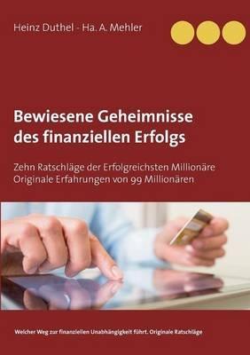 Bewiesene Geheimnisse Des Finanziellen Erfolgs German Paperback Heinz Duthel Ha