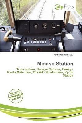 Minase Station (Paperback): Nethanel Willy