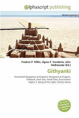 Githyanki (Paperback): Frederic P. Miller, Agnes F. Vandome, John McBrewster