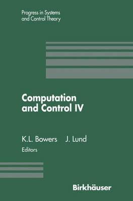 Computation and IV (Paperback, Softcover reprint of the original 1st ed. 1995): Kenneth L. Bowers, John Lund