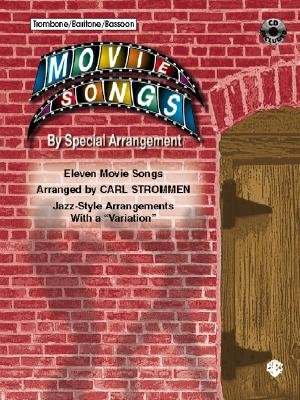 Movie Songs by Special Arrangement (Jazz-Style Arrangements with a -Variation-) - Trombone / Baritone / Bassoon, Book & CD...