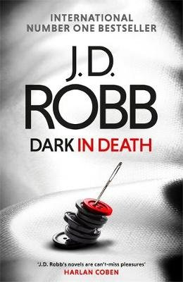Dark In Death (Paperback): J. D. Robb