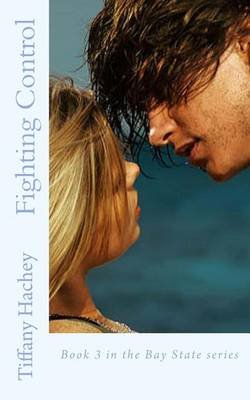 Fighting Control (Paperback): Tiffany Hachey