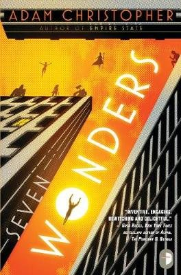 Seven Wonders (Paperback): Adam Christopher