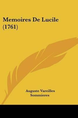 Memoires de Lucile (1761) (English, French, Paperback): Auguste Vareilles Sommieres