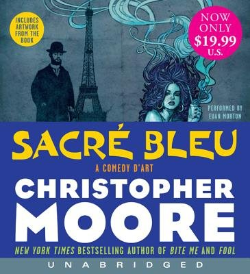 Sacre Bleu Unabridged Low Price CD (CD): Christopher Moore