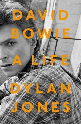 David Bowie - A Life (Paperback): Dylan Jones