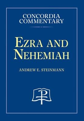 Ezra and Nehemiah (Hardcover, New): Andrew Steinmann