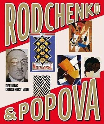 Rodchenko and Popova - Defining Constructivism (Paperback): Christina Kiaer