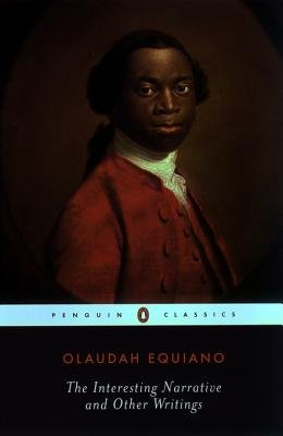 The Interesting Narrative and Other Writings - Revised Edition (Electronic book text): Olaudah Equiano
