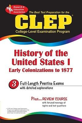 College Level Examination Programme, No.1 - American History (Paperback): Editors Of Rea