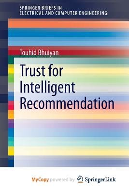 Trust for Intelligent Recommendation (Paperback): Touhid Bhuiyan