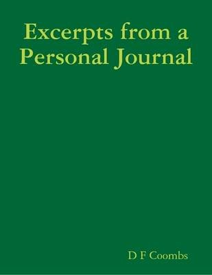 excerpts from a personal journal electronic book text d f coombs