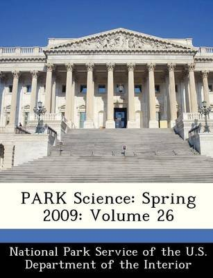 Park Science - Spring 2009: Volume 26 (Paperback):
