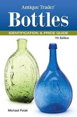 Antique trader bottles identification and price guide (ebook.