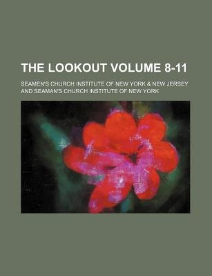 The Lookout Volume 8-11 (Paperback): Seamen's Church Institute Jersey
