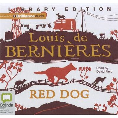 Red Dog (Standard format, CD, Library ed.): Louis De Bernieres