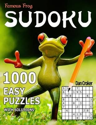 Famous Frog Sudoku - 1,000 Easy Puzzles: A Sharper Pencil Series Book (Paperback): Dan Croker