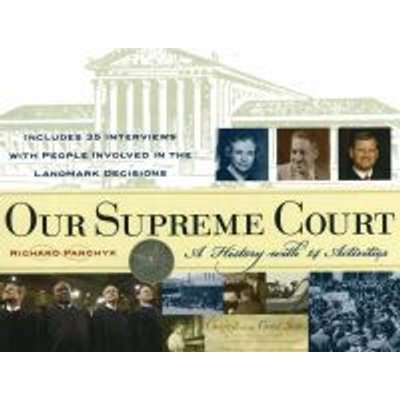 Our Supreme Court - A History with 14 Activities (Paperback): Richard Panchyk