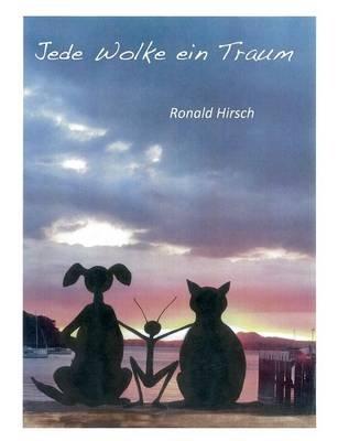 Jede Wolke Ein Traum (German, Paperback): Ronald Hirsch
