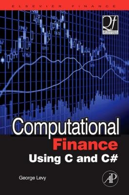 Computational Finance Using C and C# (Electronic book text, New ed.): George Levy