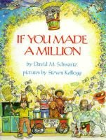 If You Made a Million (Hardcover, 1st ed): David M Schwartz