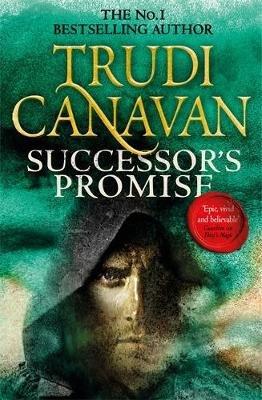 Successor's Promise - Millennium's Rule: Book 3 (Paperback): Trudi Canavan