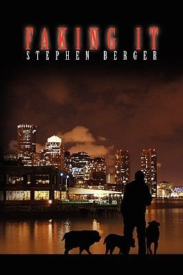 Faking It (Hardcover): Stephen Berger