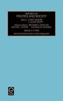 RESEARCH IN POLITICS AND SOCIETY (Hardcover): Gwen Moore, J.Allen Whitt