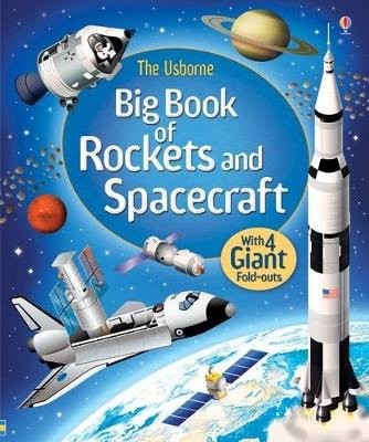 Big Book of Rockets and Spacecraft (Hardcover): Louie Stowell