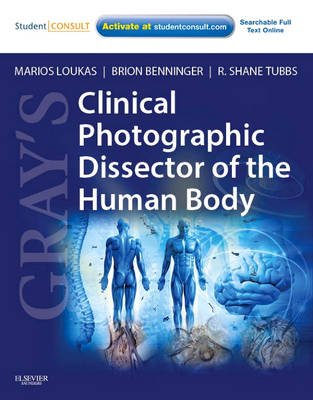 Gray's Clinical Photographic Dissector of the Human Body - with STUDENT CONSULT Online Access (Spiral bound, New): Marios...