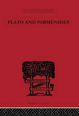 Plato and Parmenides (Hardcover): Francis Macdonald Cornford