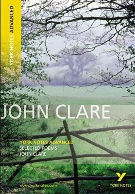 Selected Poems of John Clare: York Notes Advanced (Paperback): John Clare