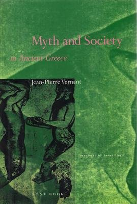 Myth and Society in Ancient Greece (Paperback, New Ed Of 2 Revised Ed): Jean-Pierre Vernant