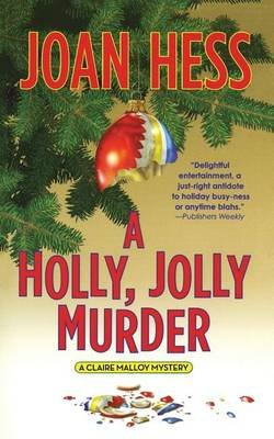 A Holly, Jolly Murder - A Claire Malloy Mystery (Paperback): Joan Hess
